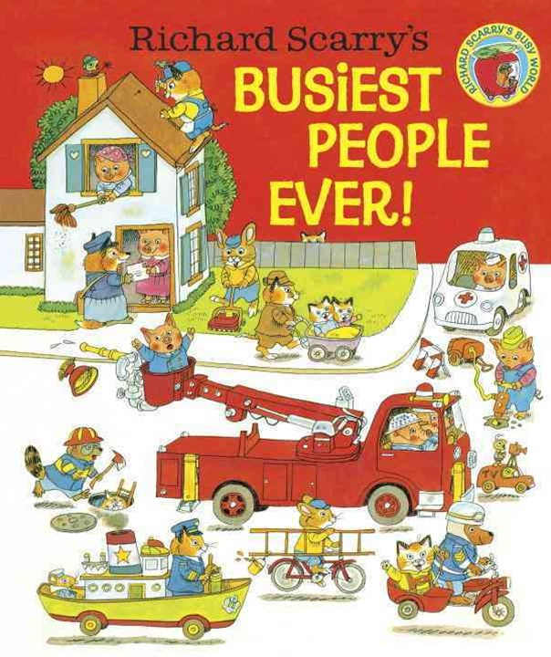 Richard Scarry's Busiest People Ever