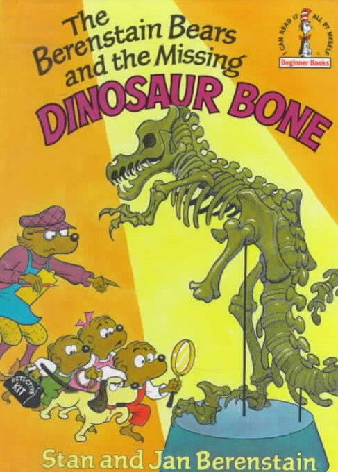 Berenstain Bears Missing Dinosaur Bone