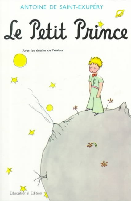 Saint-Exupry's Le Petit Prince, Revised Educational Edition