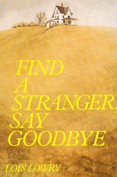 Find a Stranger, Say Goodbye
