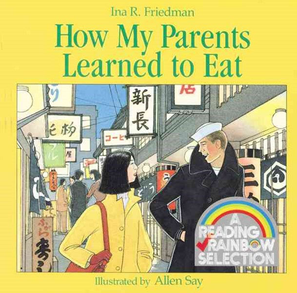 How My Parents Learned to Eat