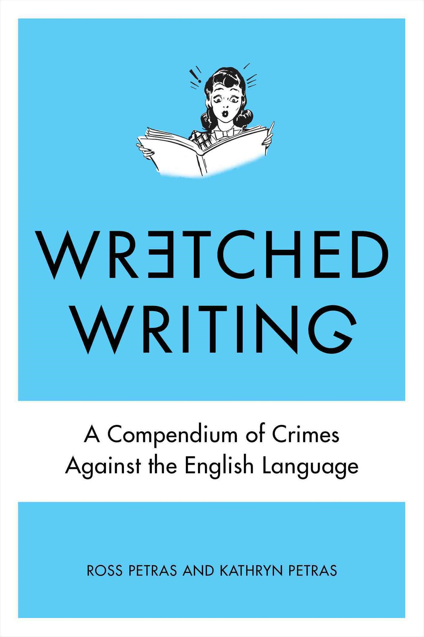 Wretched Writing