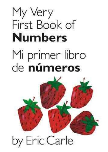 My Very First Book of Numbers (Mi Primer Libro de Numeros)
