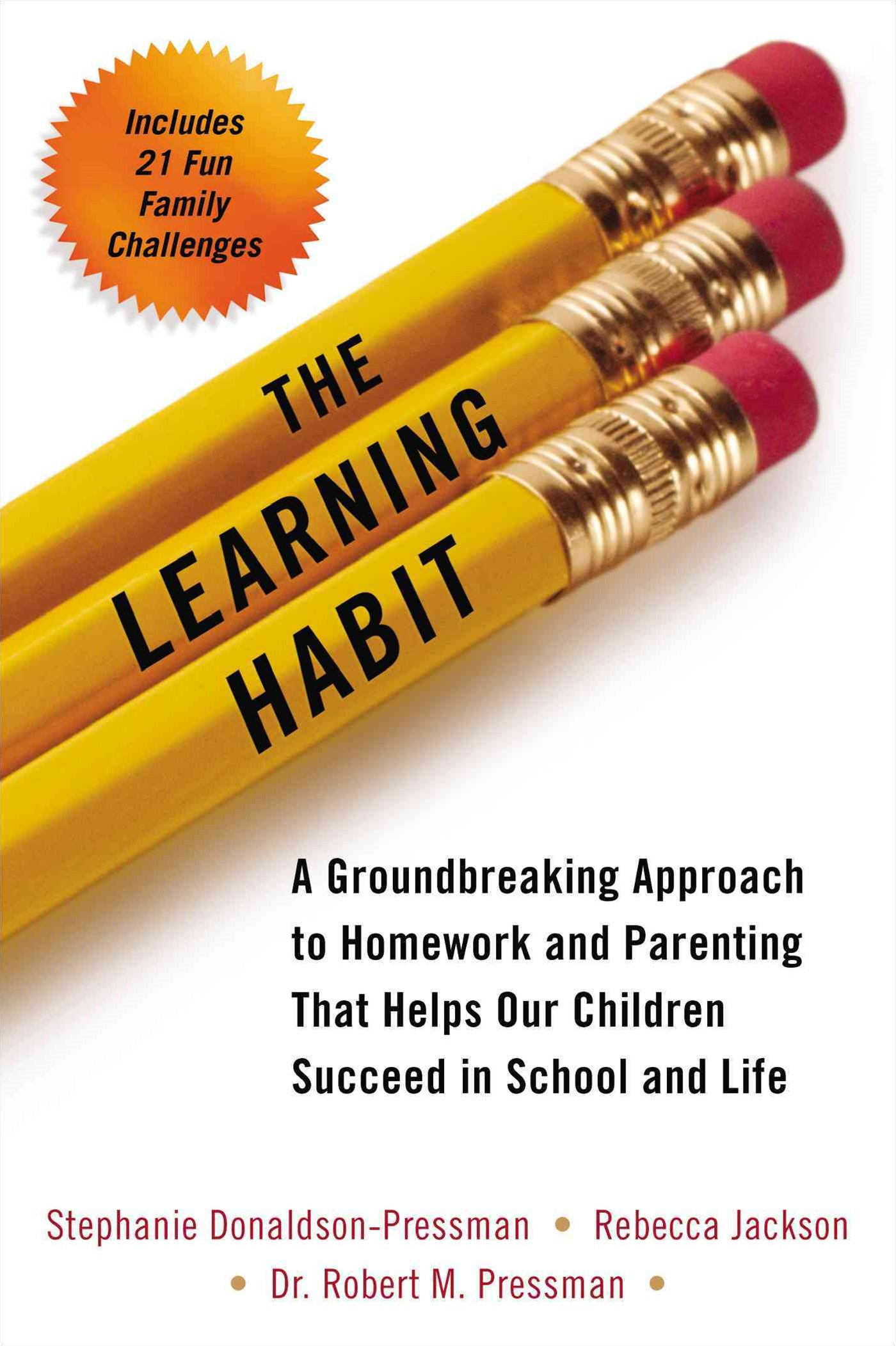 Learning Habit: A Groundbreaking Approach To Homework And Parenting That Helps Our Children Succeed