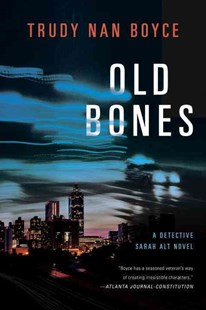Old Bones by Trudy Nan Boyce (9780399167270) - HardCover - Crime Mystery & Thriller