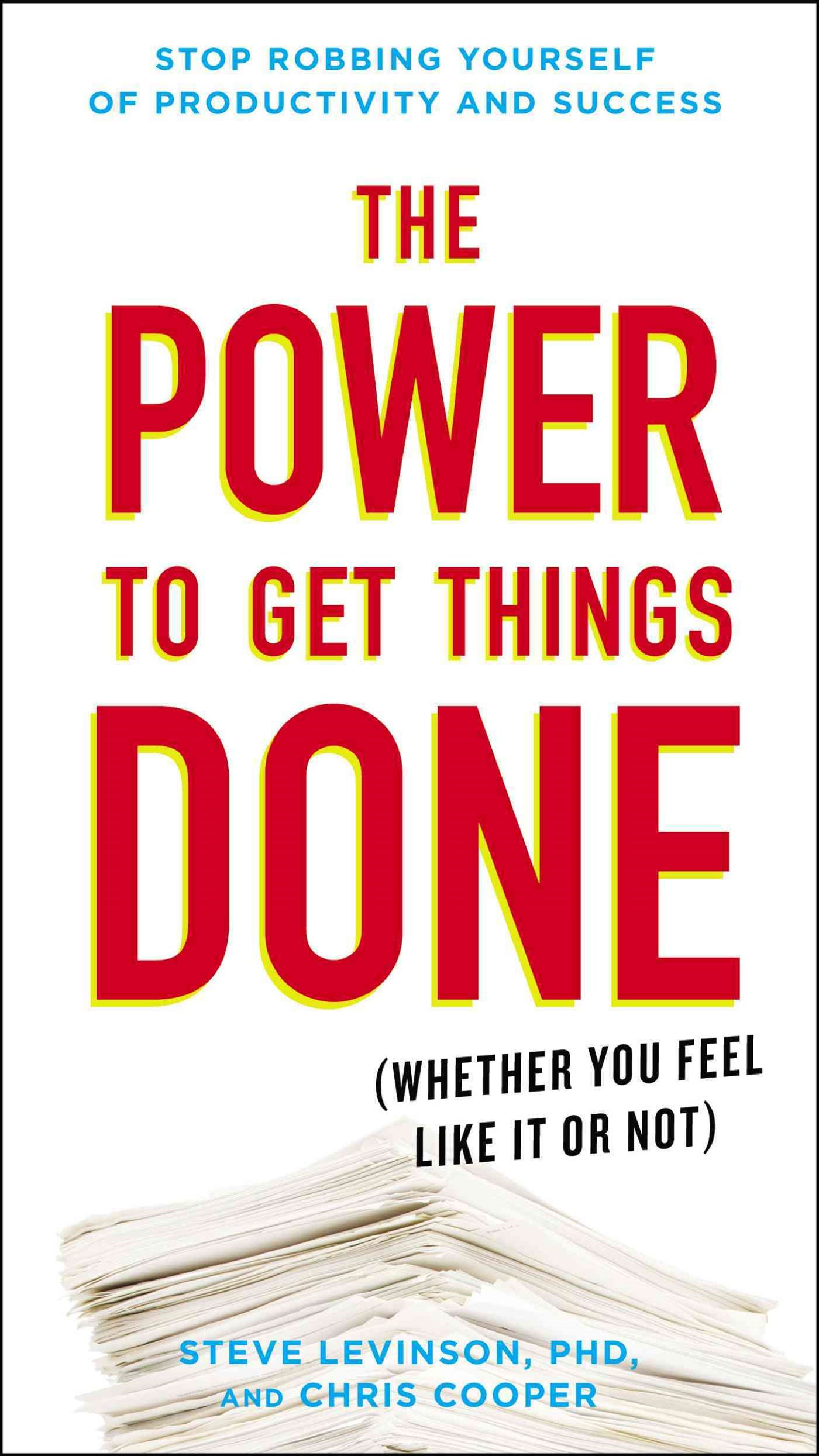 The Power To Get Things Done, The