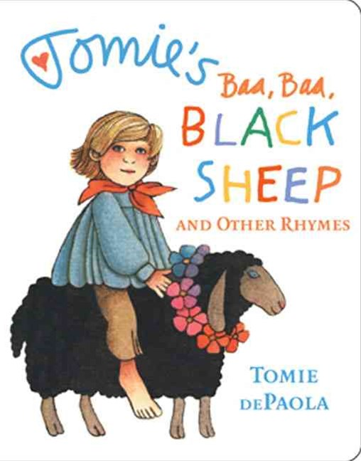 Baa, Baa, Black Sheep and Other Rhymes