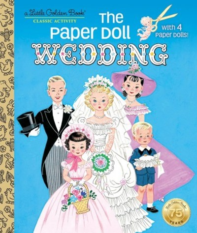 The Paper Doll Wedding - A Golden Book