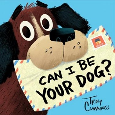 Can I Be Your Dog?/Troy Cummings