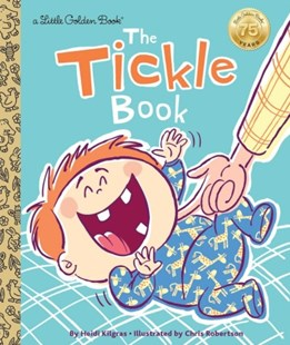 LGB The Tickle Book by Heidi Kilgras, Chris Robertson (9780399555299) - HardCover - Children's Fiction Intermediate (5-7)