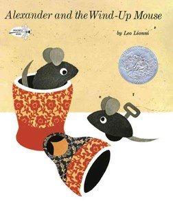 Alexander and the Wind-Up Mouse by Leo Lionni (9780399555510) - PaperBack - Children's Fiction Intermediate (5-7)