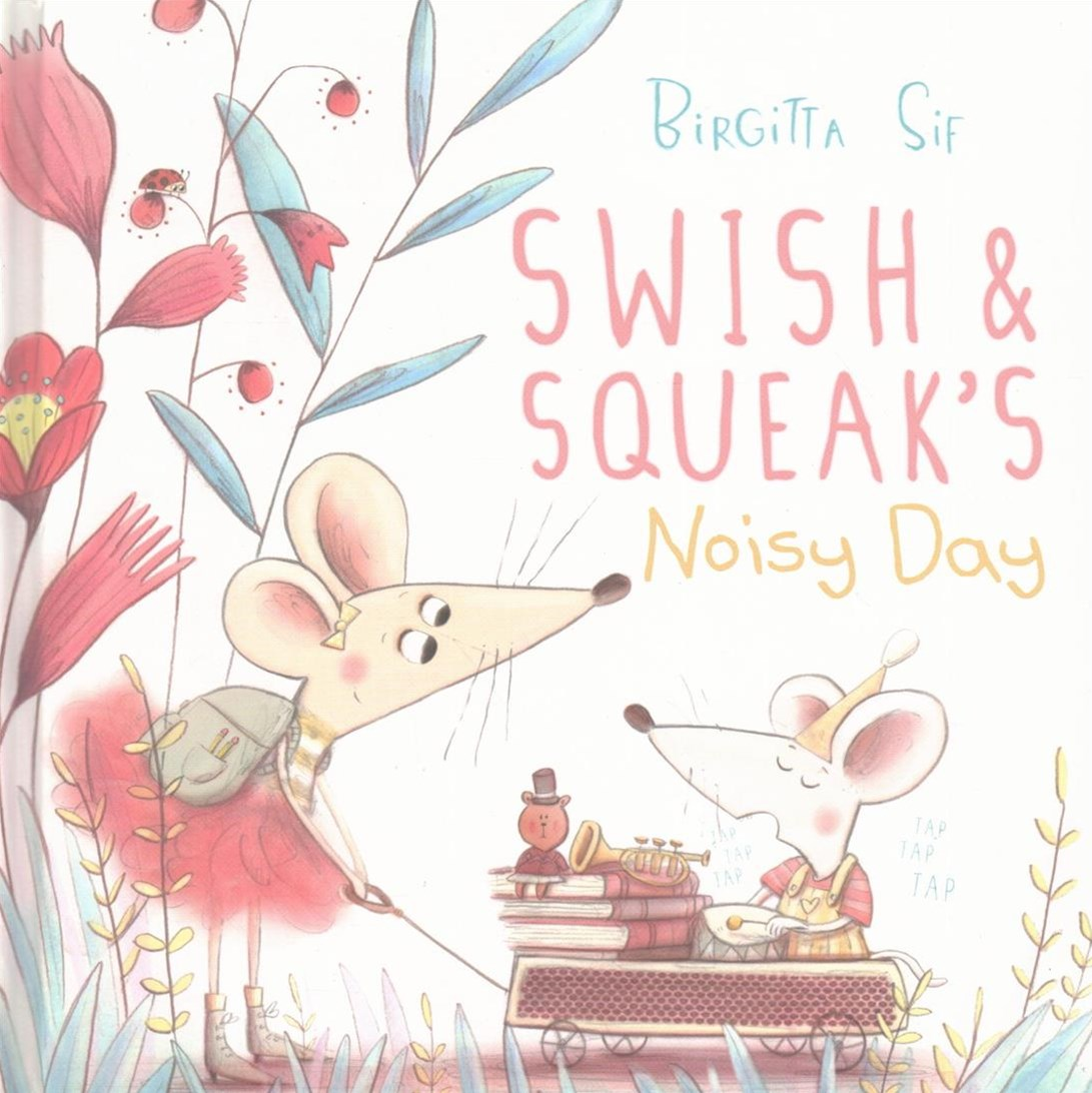 Swish and Squeak's Noisy Day