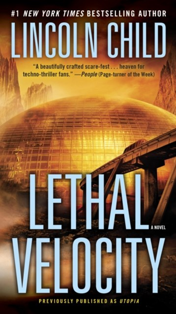 (ebook) Lethal Velocity (Previously published as Utopia)