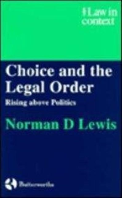 Choice and the Legal Order