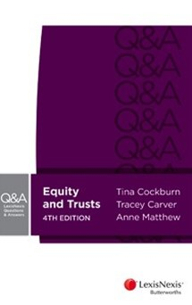 LexisNexis Questions and Answers: Equity and Trusts, 4th Edition