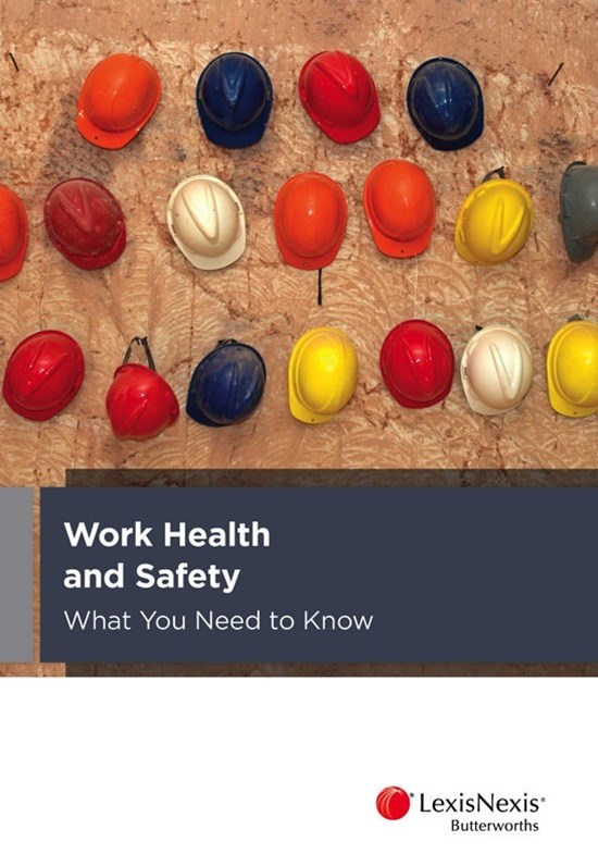 Work Health and Safety: What You Need to Know
