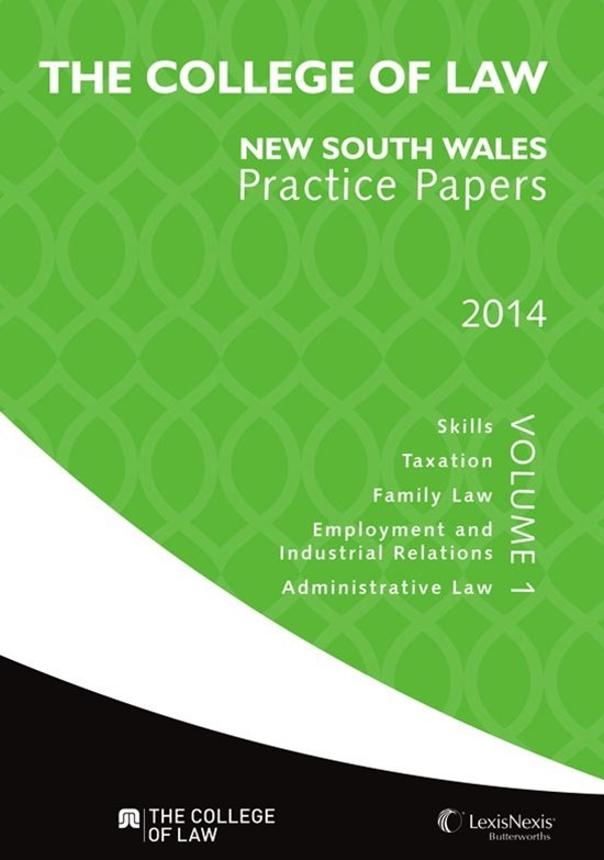 The College of Law Practice Papers NSW 2014, Volume 1
