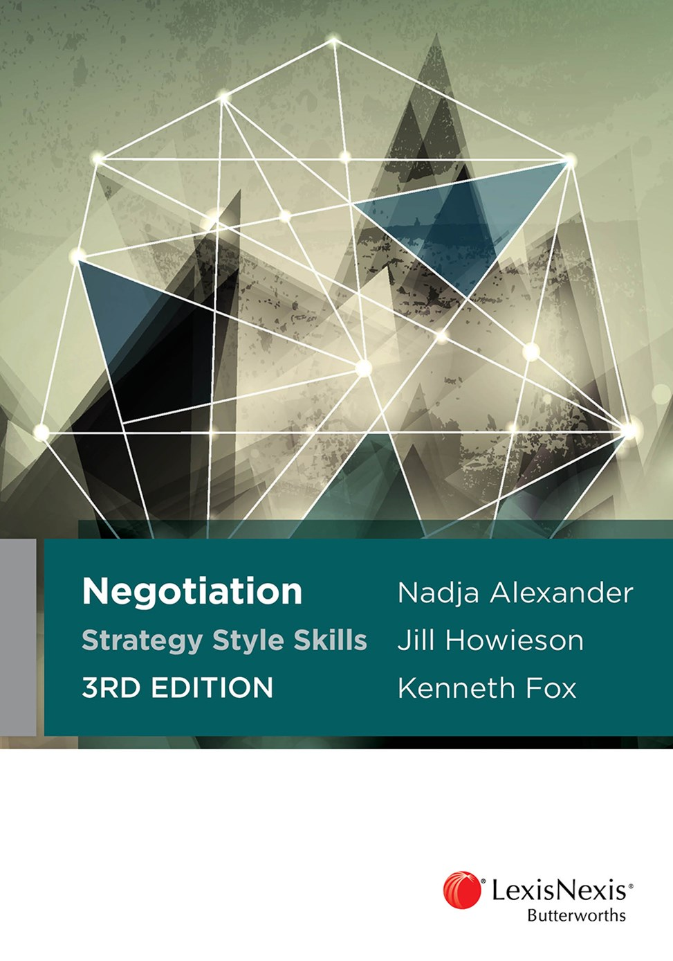 Negotiation Strategy Style Skills, 3rd edition