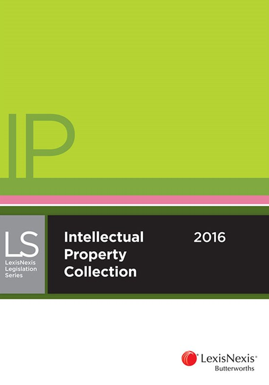 LexisNexis Legislation Series: Intellectual Property Collection 2016