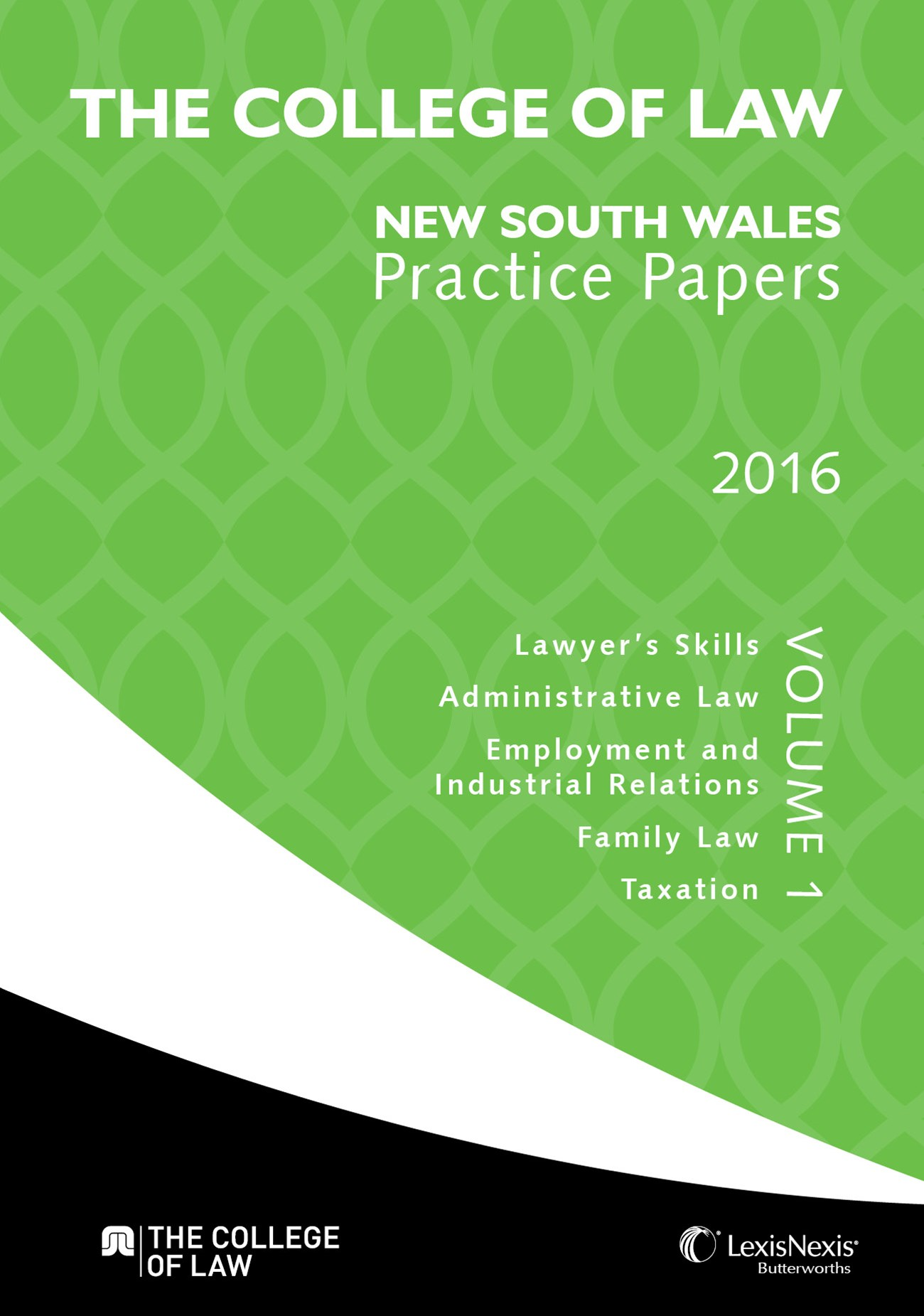 The College of Law Practice Papers NSW 2016 - Volume 1