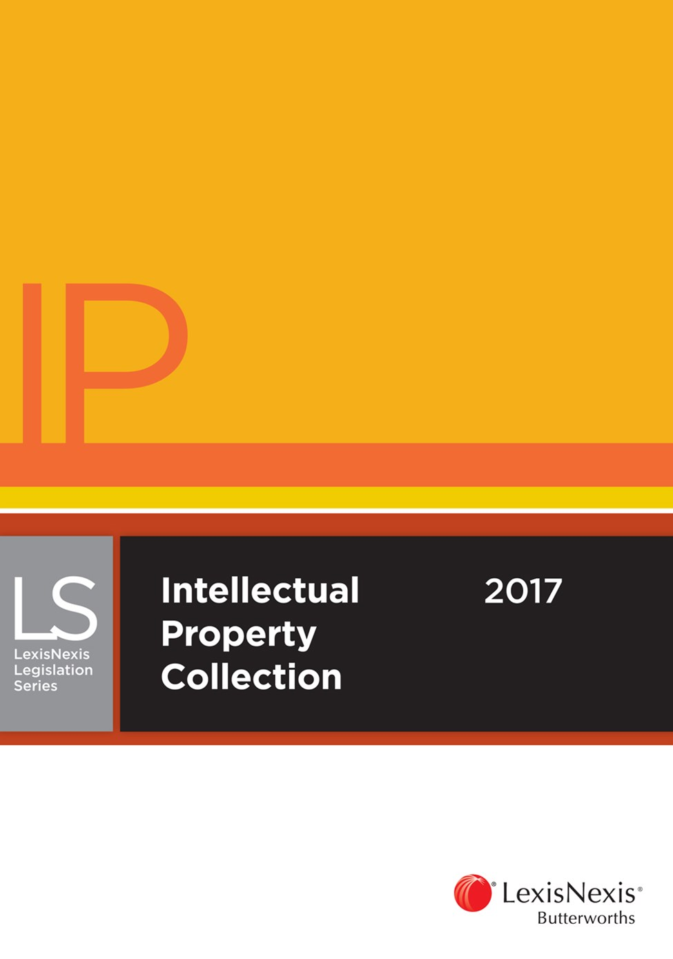 LexisNexis Legislation Series Intellectual Property Collection 2017