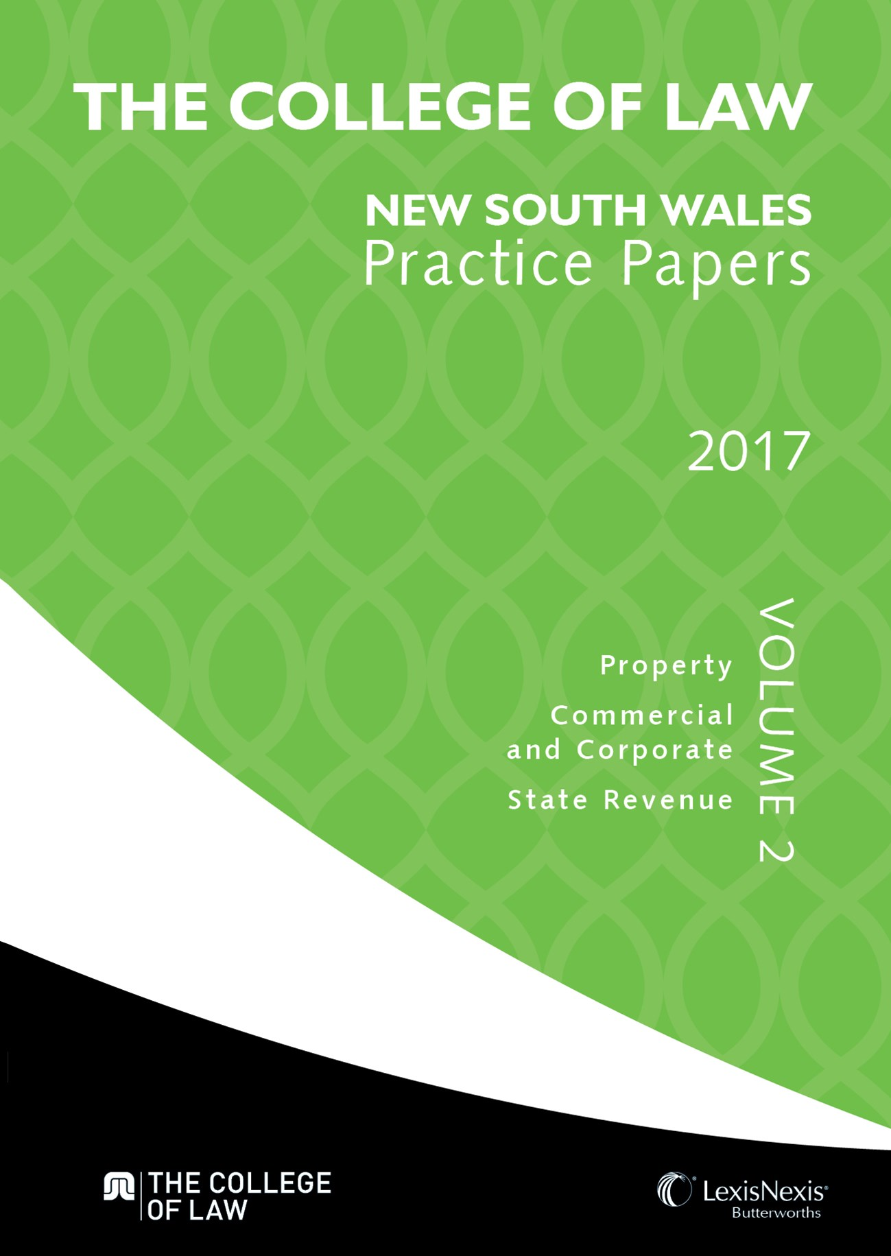 The College of Law NSW Practice Papers 2017 GÇô Volume 2