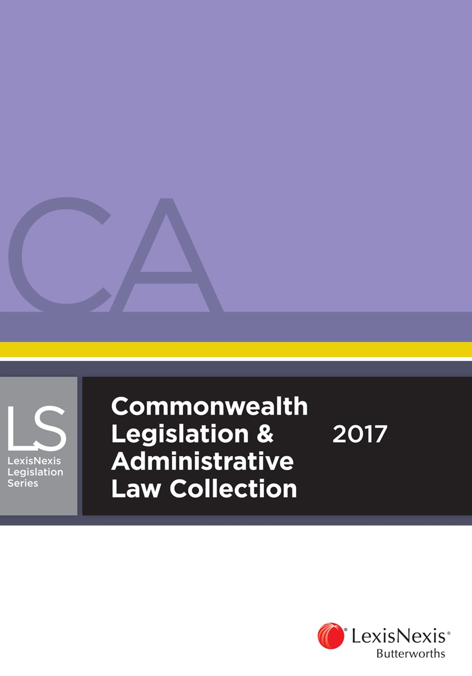 Commonwealth Legislation & Administrative Law Collection 2017