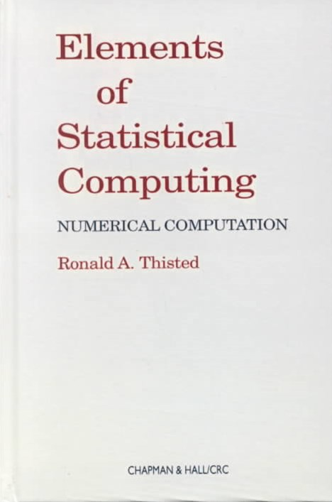 Elements of Statistical Computing