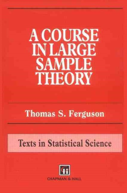 Course in Large Sample Theory