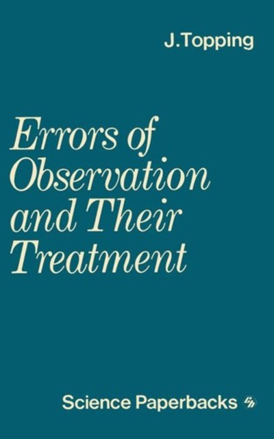 Errors of Observation and Their Treatment