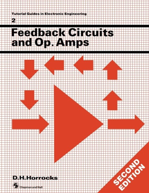 Feedback Circuits and Operational Amplifiers