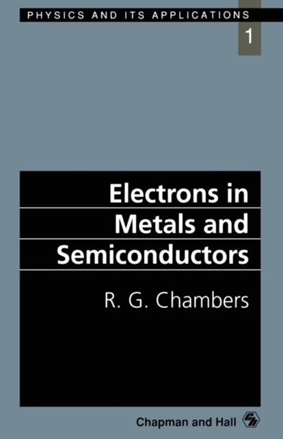 Electrons in Metals and Semiconductors