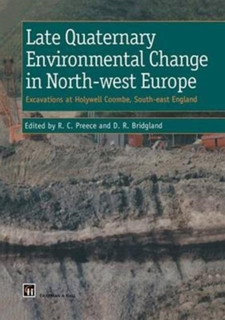 Late Quaternary Environmental Change in North-west Europe