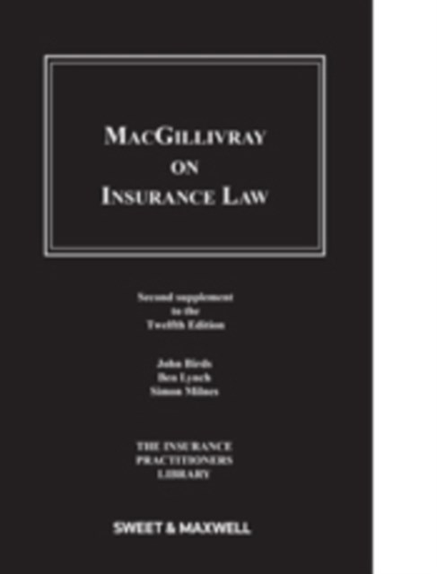 Macgillivray on Insurance Law: 2nd Supplement