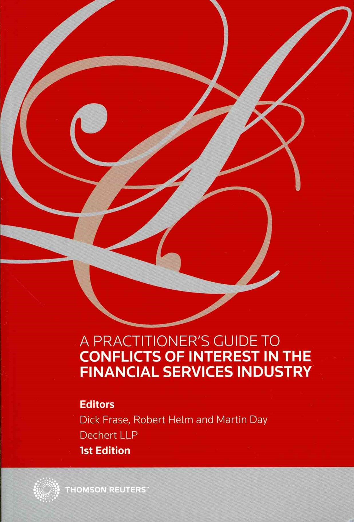Practitioner's Guide to Conflicts of Interest in the Financial Services Industry