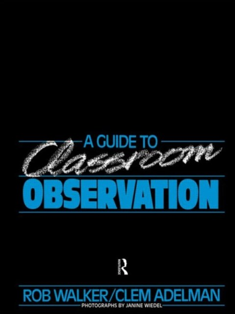 Guide to Classroom Observation