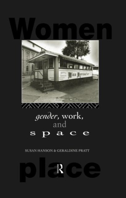 Gender, Work and Space