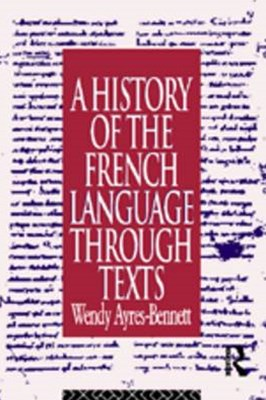 History of the French Language Through Texts