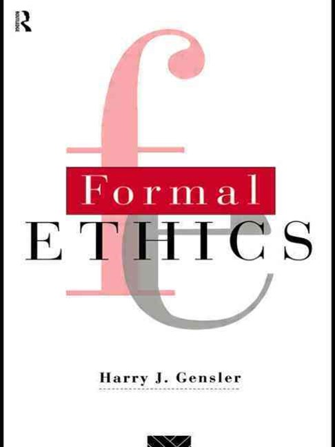 Formal Ethics