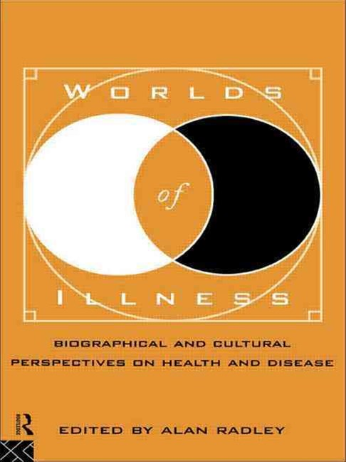 Worlds of Illness