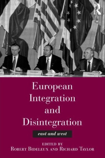 European Integration and Disintegration