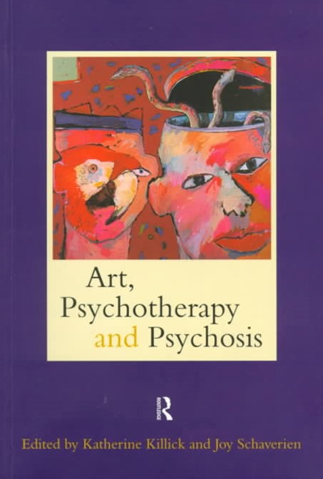 Art Psychotherapy and Psychosis