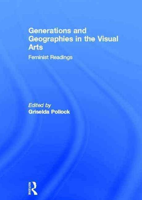 Generations and Geographies in the Visual Arts