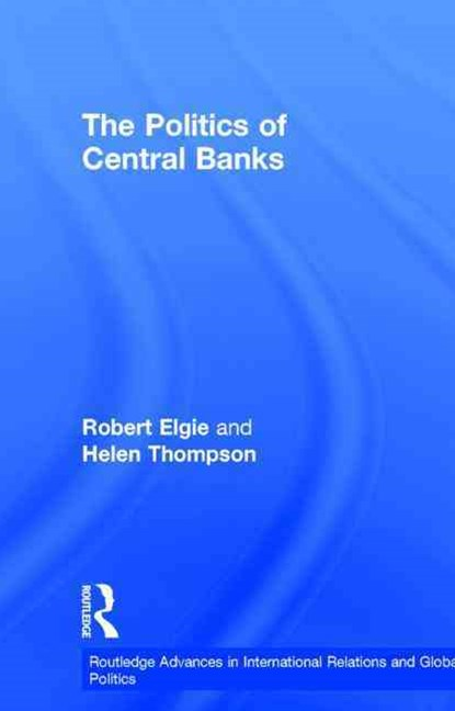 The Politics of Central Banks