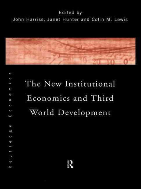 New Institutional Economics and Third World Development