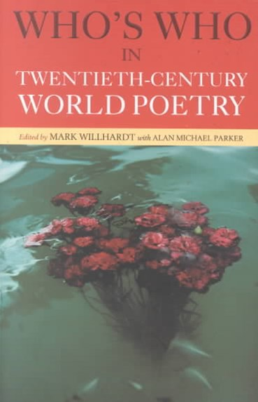 Who's Who in Twentieth Century World Poetry