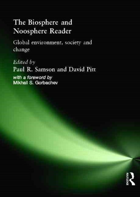 Biosphere and Noosphere Reader
