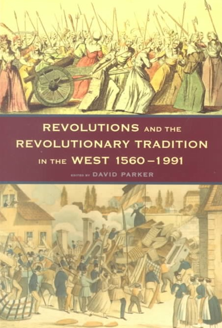 Revolutions and the Revolutionary Tradition