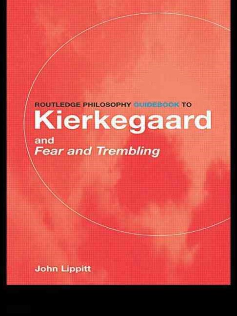 Kierkegaard and Fear and Trembling