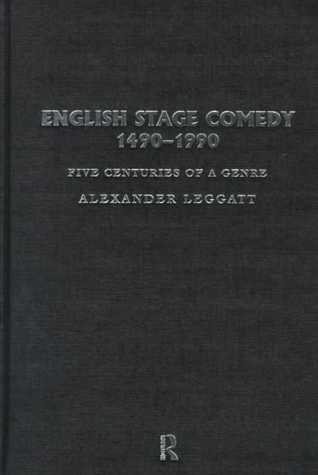 English Stage Comedy, 1490-1900